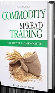 Commodity Spread Trading – Profitez de la Saisonnalité